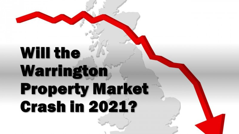 Will the Warrington Property Market Crash in 2021?